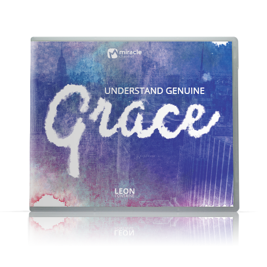 Understand Genuine Grace
