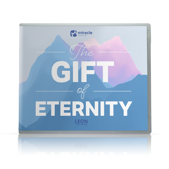 the Gift of Eternity